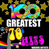 100 Greatest 70's Hits [Explicit]