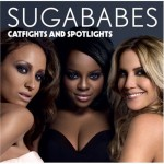 Hier das Cover zu Catfights and Spotlights von den Sugababes.