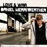 Daniel Merriweather auf dem Cover von Love and War
