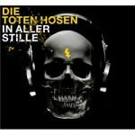 Das Cover von den Toten Hosen - In Aller Stille