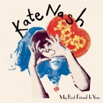 Das Cover von Kate Nash zu My best friend is you