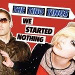 Das Cover von The Ting Tings - We started nothing